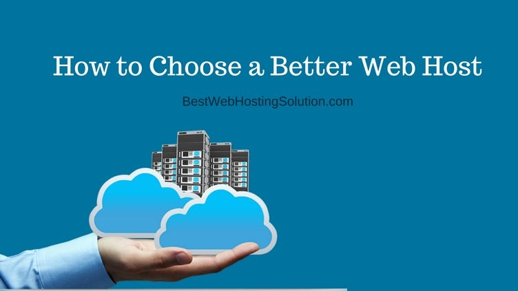 how-to-choose-a-better-web-host