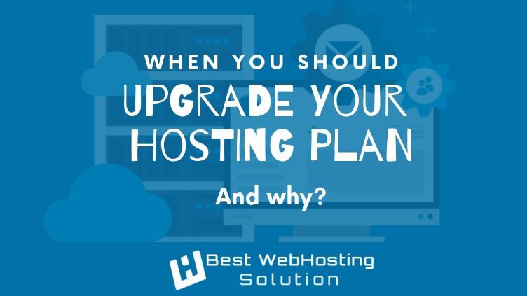 When you should upgrade your hosting plan